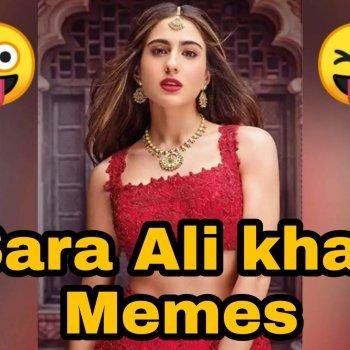 Sara Ali khan Latest memes
